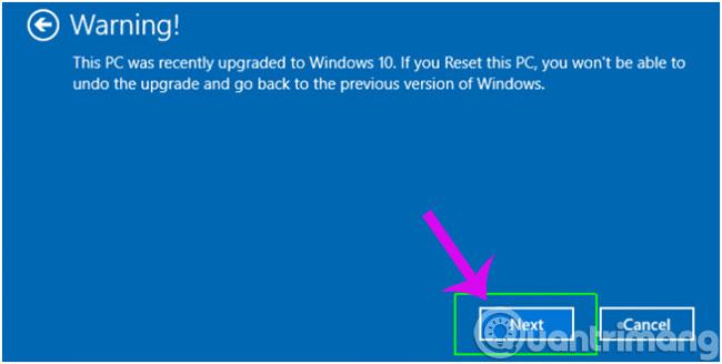 Cảnh báo bạn sẽ không thể quay trở lại với phiên bản trước của hệ điều hành