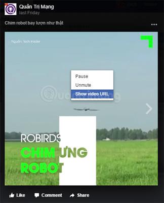 Chọn Show video URL để lấy URL video Facebook